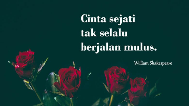 6 kata - kata mutiara tentang cinta - william shakespeare