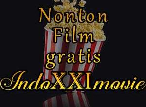 Photo of Laman Nonton Movie Indoxxi Terkini 2020