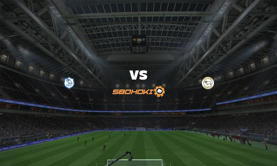 Live Streaming  Sheffield Wednesday vs Derby County 1 Januari 2021 - renjanaberkata.com