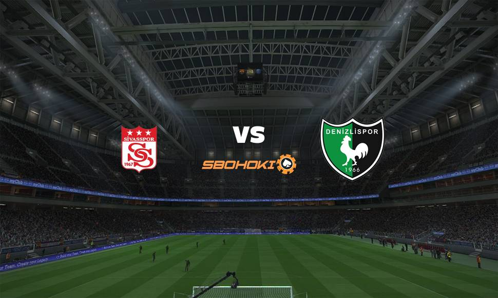 Live Streaming  Sivasspor vs Denizlispor 2 Januari 2021 - renjanaberkata.com
