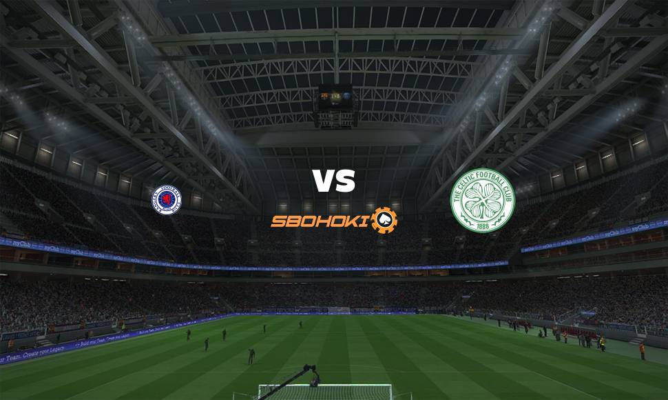 Live Streaming  Rangers vs Celtic 2 Januari 2021 - renjanaberkata.com
