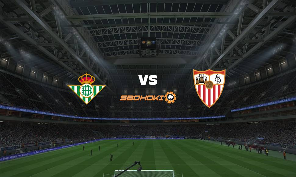 Live Streaming  Real Betis vs Sevilla 2 Januari 2021 - renjanaberkata.com